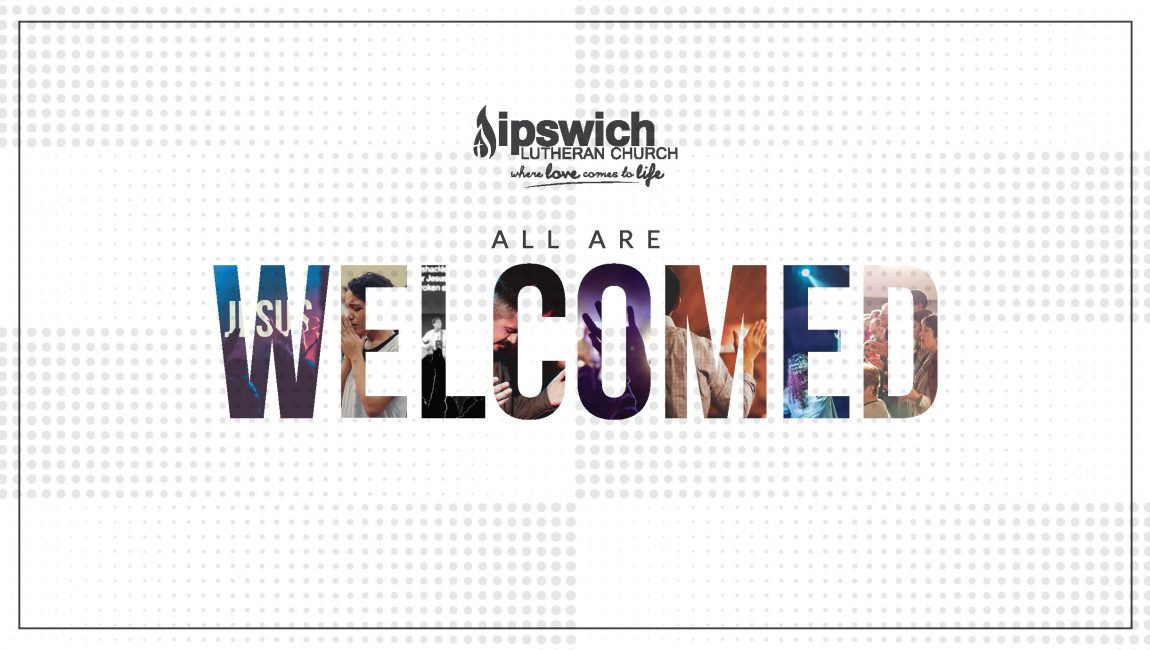 All Are Welcomed – Becoming a Welcoming Church (Part 6